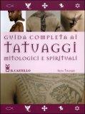 Guida Completa ai Tatuaggi Mitologici e Spirituali — Libro