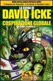 La Guida di David Icke alla Cospirazione Globale [e come fermarla]