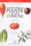 Guida delle Piante di Uso Comune per la Salute e l'Alimentazione - Libro