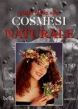 Guida Facile alla Cosmesi Naturale  - Libro