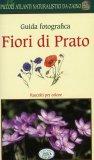 Guida Fotografica - Fiori di Prato  - Libro
