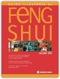 Guida Illustrata al Feng Shui