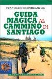 Guida Magica al Cammino di Santiago - Libro