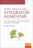 Guida medica agli integratori alimentari