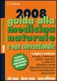Guida alla Medicina Naturale e non Convenzionale 2008