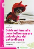 Guida Minima alla Cura del Benessere Psicologico del Gatto di Casa — Libro
