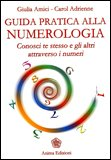 Guida Pratica alla Numerologia — Manuali per la divinazione