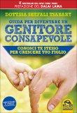 Guida per diventare un Genitore Consapevole — Libro