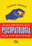 Guida Portatile alla Psicopatologia della Vita Quotidiana - Libro