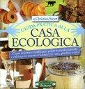 Guida Pratica alla Casa Ecologica - Libro