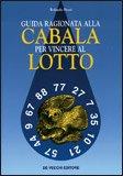 Guida Ragionata alla Cabala per Vincere al Lotto