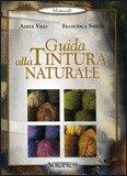 Guida alla Tintura Naturale