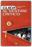 Guida al Vestire Critico — Libro