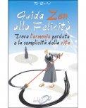 Guida Zen alla Felicità - Libro