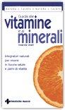 Guida alle Vitamine e ai Minerali