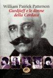 Gurjieff e le Donne della Cordata  - Libro