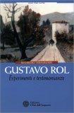 Gustavo Rol - Esperimenti e Testimonianze - Libro