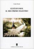 Gustavo Rol - Il mio Primo Maestro