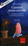 Gustavo senza Coccole + CD audiolibro — Libro