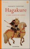 Hagakure - Il Libro Segreto del Samurai