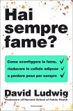Hai Sempre Fame?