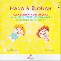Hana & Elouan - Alla scoperta dei Chakra - Libro