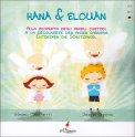Hana & Elouan - Alla Scoperta degli Angeli Custodi - Libro