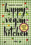 Happy Vegan Kitchen — Libro
