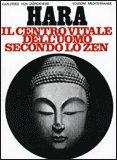 HARA Il centro vitale dell'uomo secondo lo Zen di Karlfried Von Dürckheim