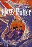 Harry Potter e i Doni della Morte - Edizione Speciale - Libro