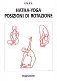 Hatha Yoga - Posizioni di Rotazione