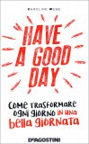 Have a Good Day - Libro