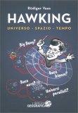 HAWKING Universo - Spazio - Tempo di Rüdiger Vaas