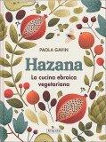 Hazana - La Cucina Ebraica Vegetariana - Libro