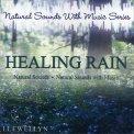 Healing Rain - CD
