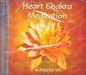 HEART CHAKRA MEDITATION Versione nuova di Karunesh