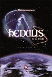 Hedulis - Le Tre Sorelle