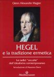 Hegel e la Tradizione Ermetica  - Libro