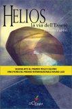 Helios - La Via dell'Essere - Libro