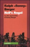 Hell's Angels - La Vita Spericolata di Sonny Barger  - Libro