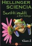 Hellinger Sciencia - Scritti Inediti - Vol. 2