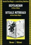Heptameron di Pietro d'Abano - Rituale Mithriaco dal Gran Papiro Magico