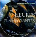 Heures Flamboyantes  - CD