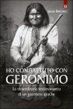 Ho Combattuto con Geronimo  - Libro