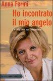 Ho Incontrato il mio Angelo — Libro