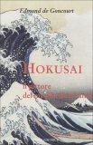 Hokusai, il Pittore del Mondo Fluttuante  - Libro