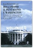 Hollywood il Pentagono e Washington