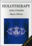 Holotherapy - Ajna Chakra  — Audiolibro CD Mp3
