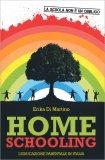 Home Schooling - L'Educazione Parentale in Italia - Libro