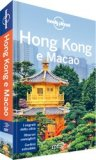 Hong Kong e Macao - Guida Lonely Planet - Libro